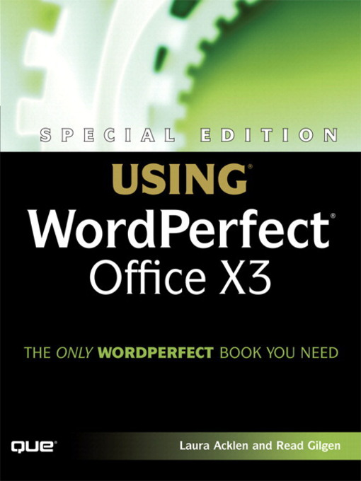 Using WordPerfect Office X3 (eBook): Special Edition